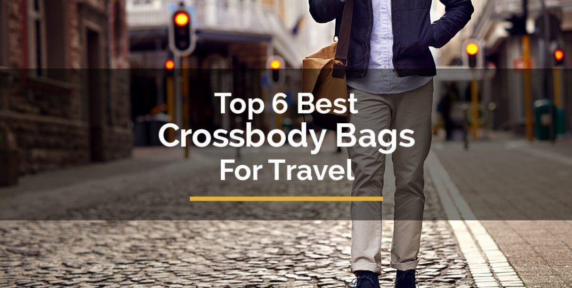 best crossbody bag for travel
