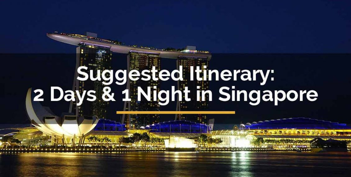 2 days 1 night in Singapore