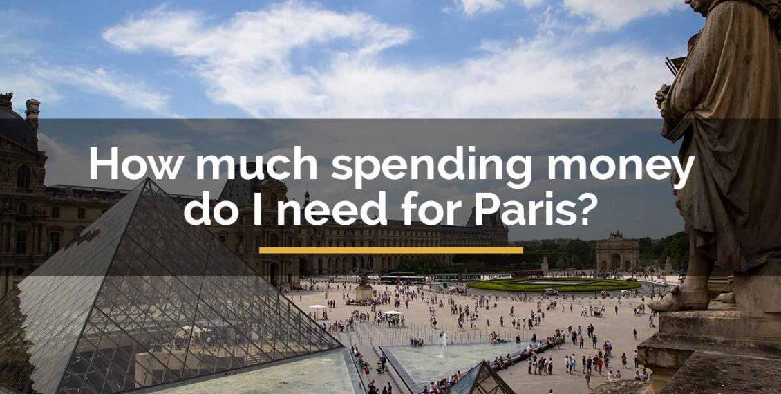 how-much spending money for paris