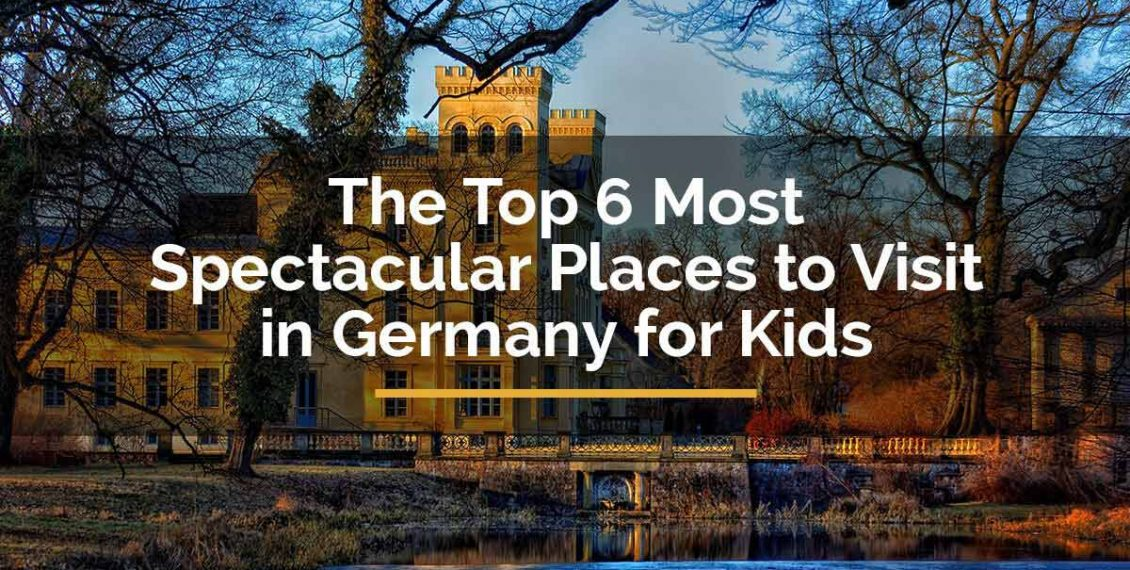 places to visit in germany for kids