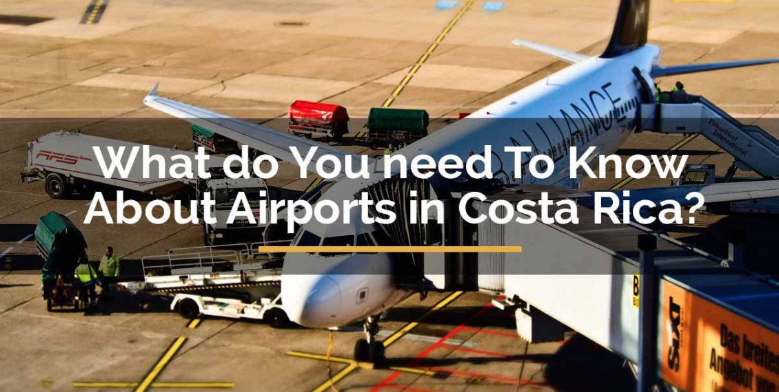 airports in costa rica