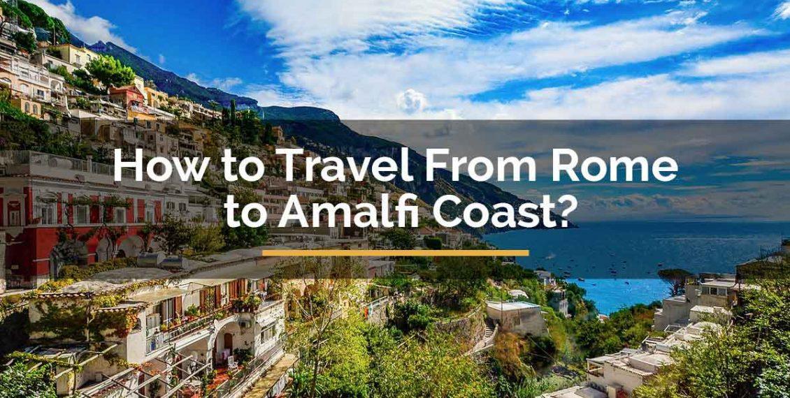 rome to amalfi coast