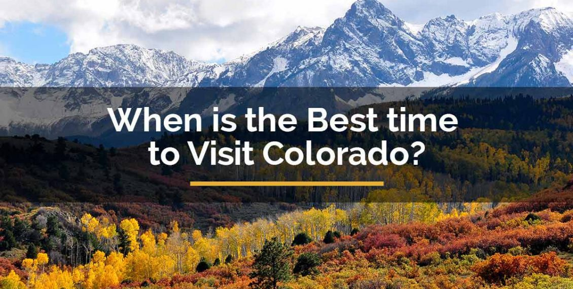 best time to visit colorado