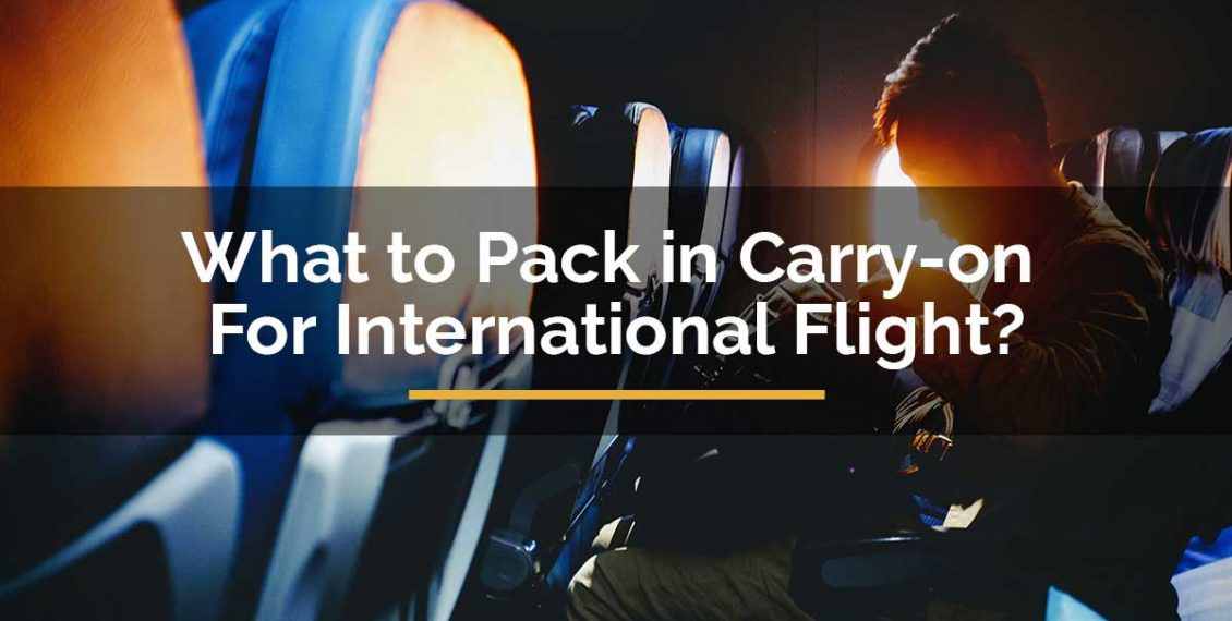 what to pack in carry on for international flight