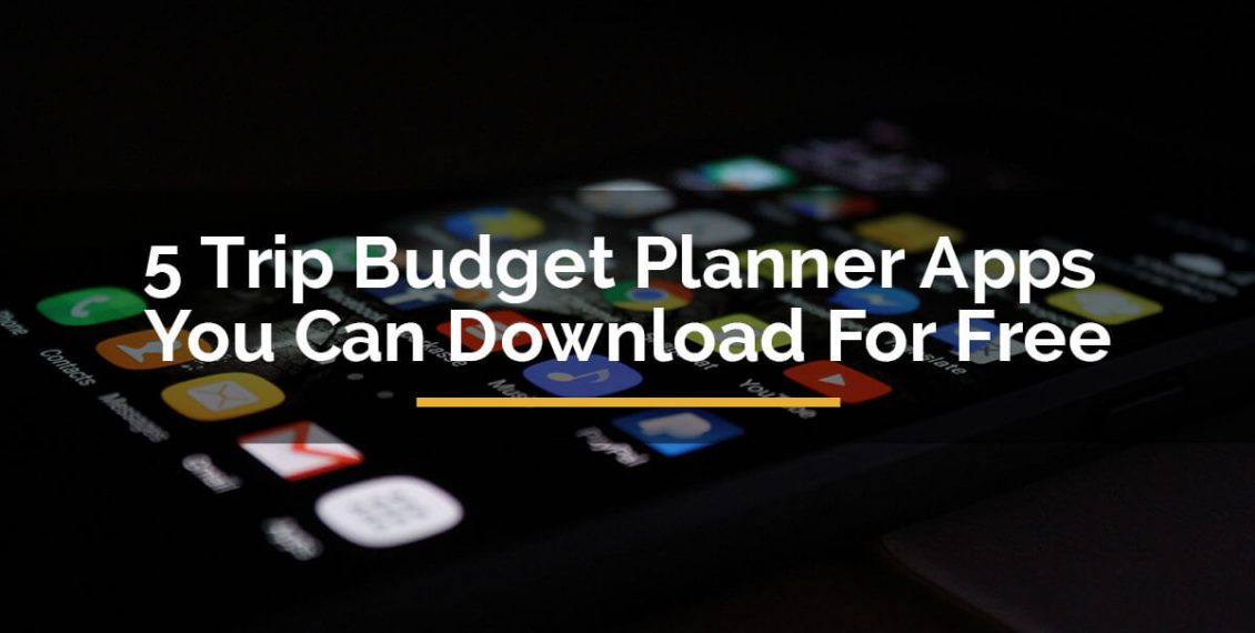 trip budget planner apps