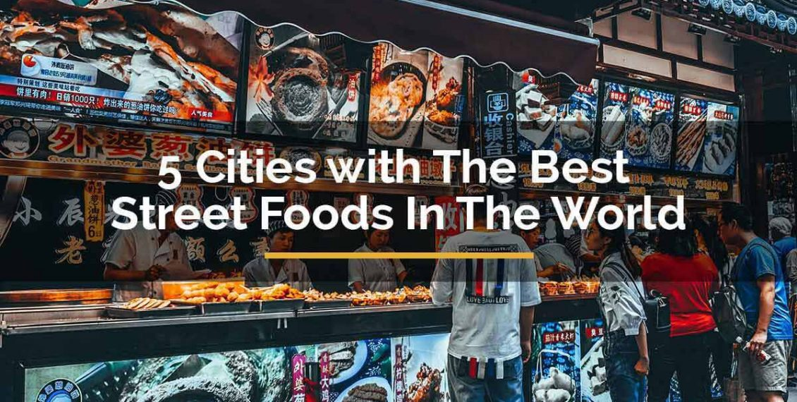 best street foods in the world