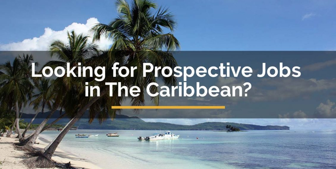 jobs in the Caribbean