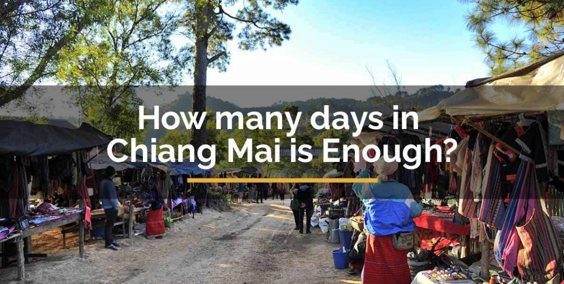 how many days in Chiang Mai