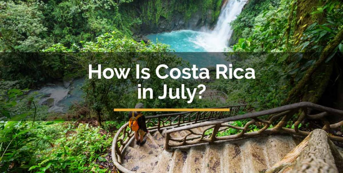 costa rica in july