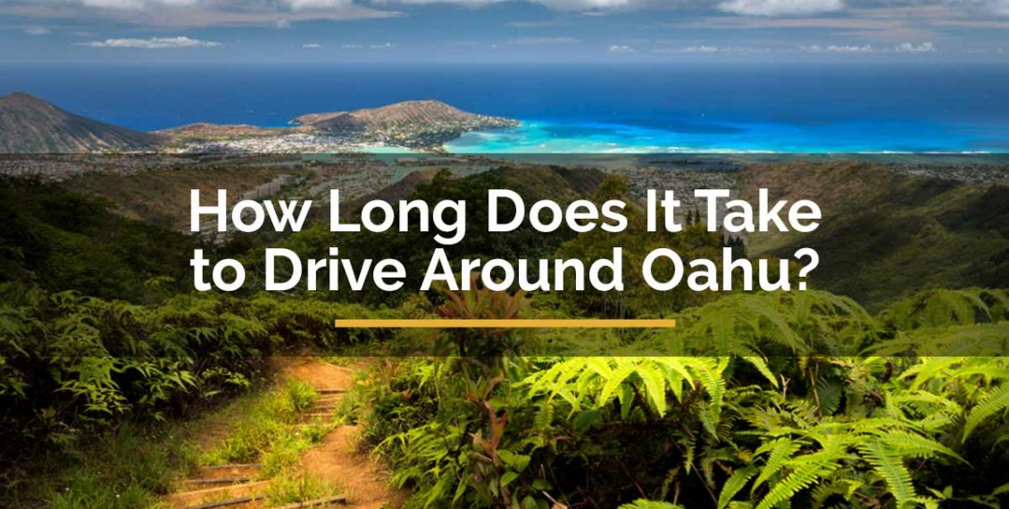 how long does it take to drive around Oahu