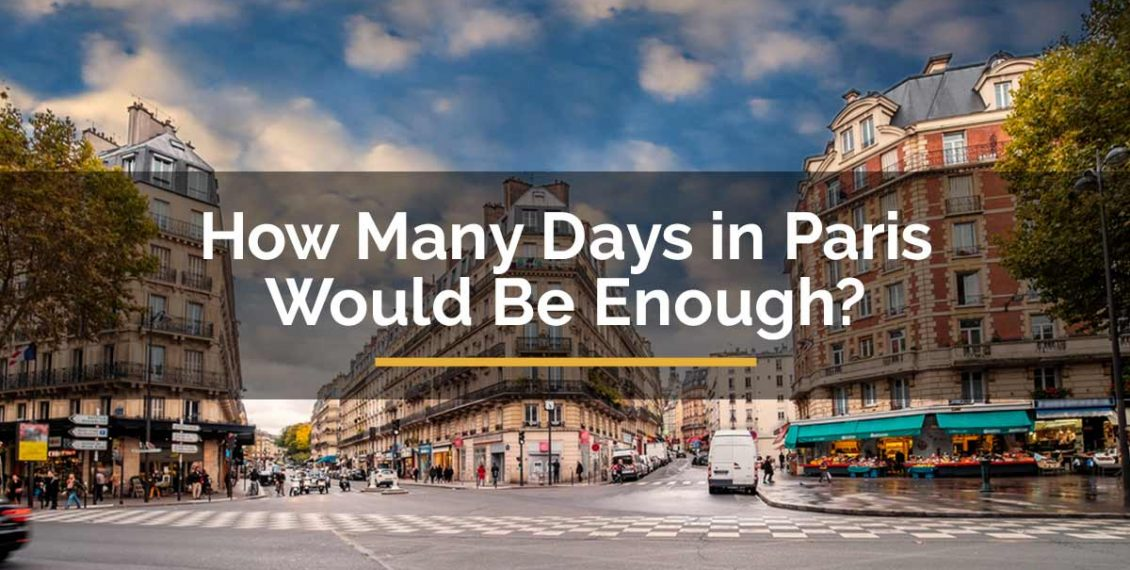how many days in paris