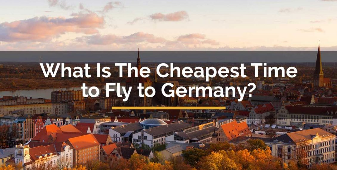cheapest time to fly to Germany