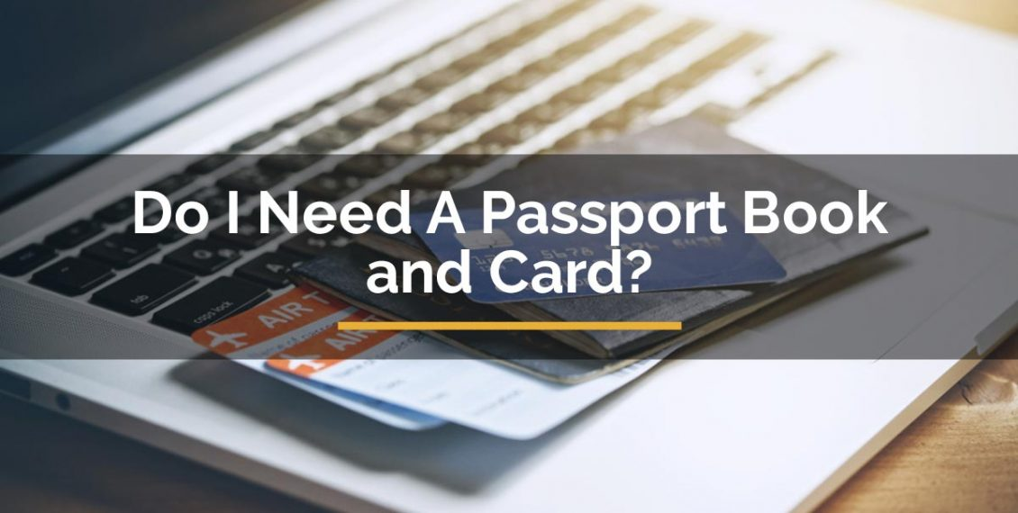 do i need a passport book and card