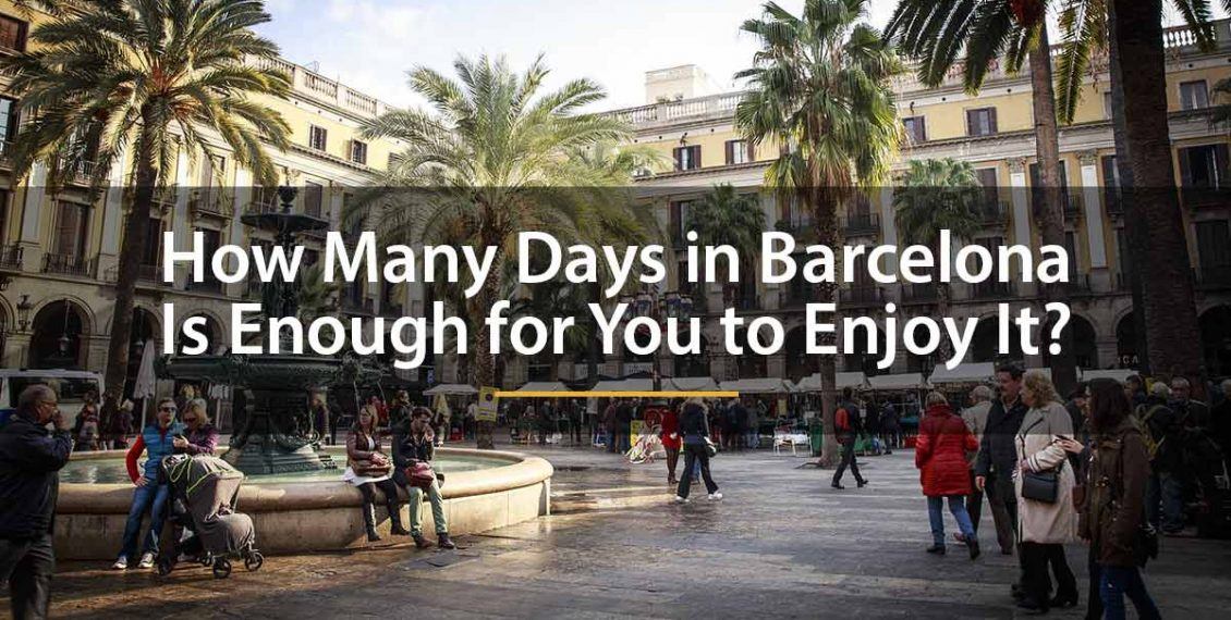 how many days in barcelona
