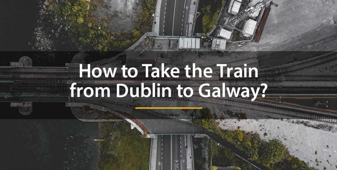 train from Dublin to Galway