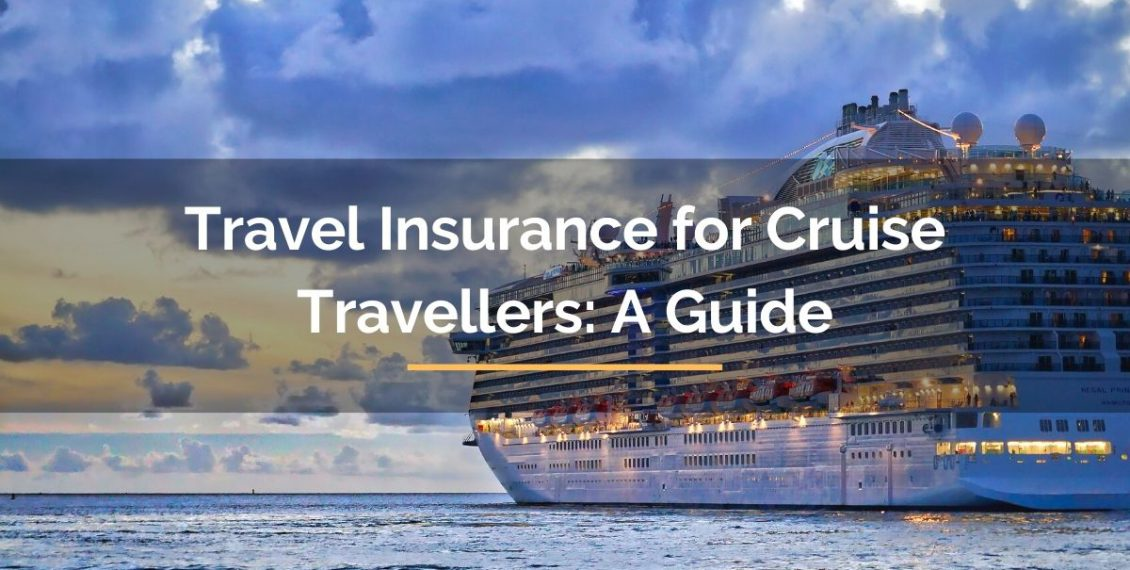 Travel Insurance For Cruise Travellers Guide