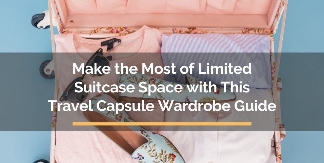 travel capsule wardrobe guide
