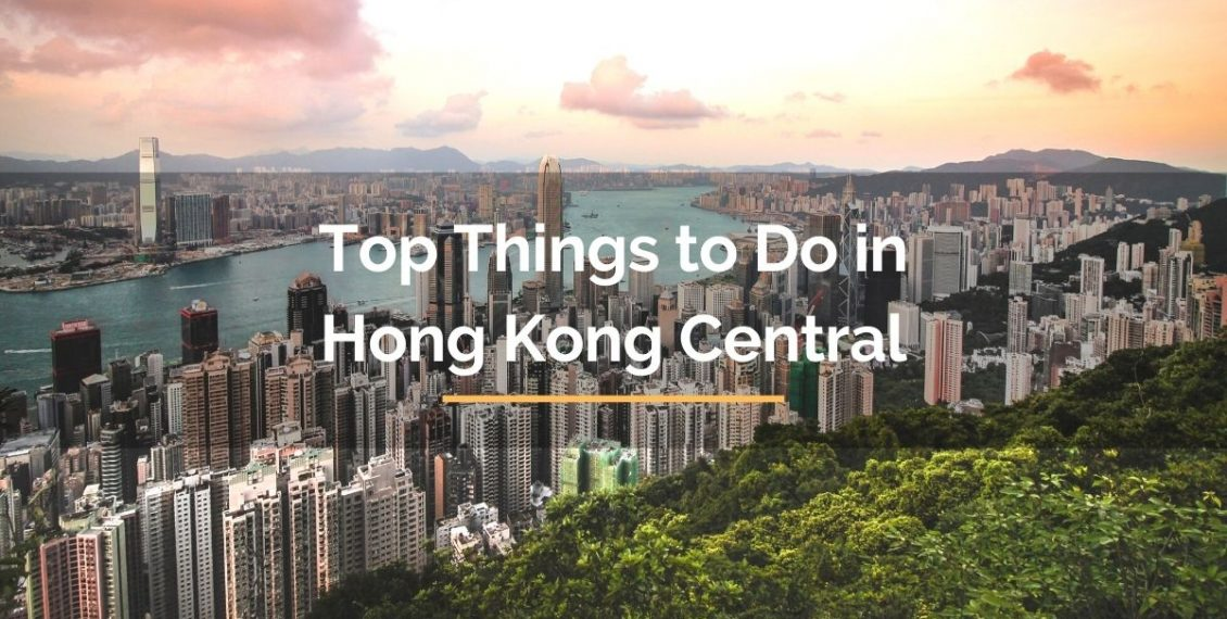 Top things to do in Hong Kong Central